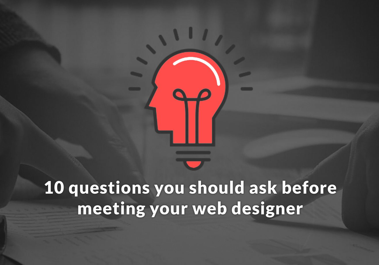 ​10 things to consider before meeting your web designer